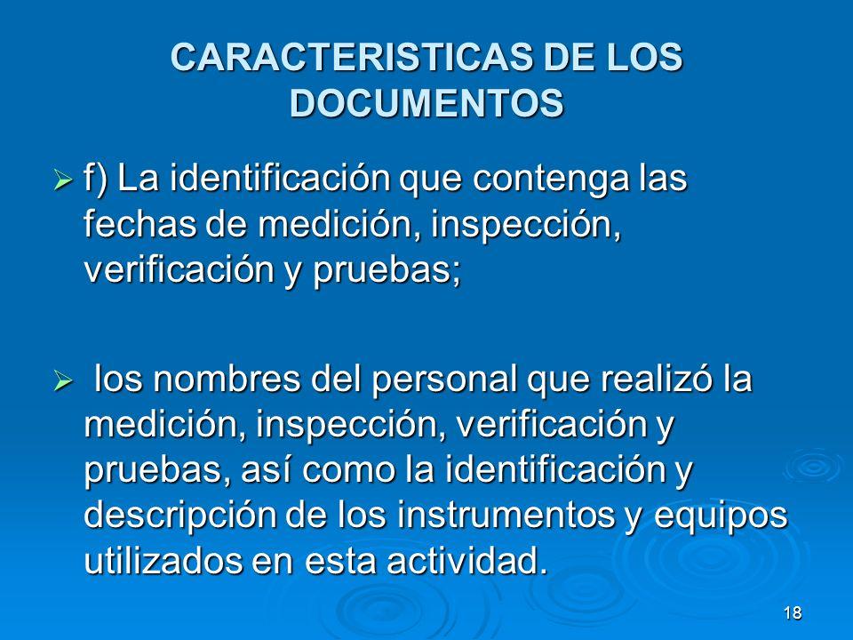CARACTERISTICAS DE LOS DOCUMENTOS