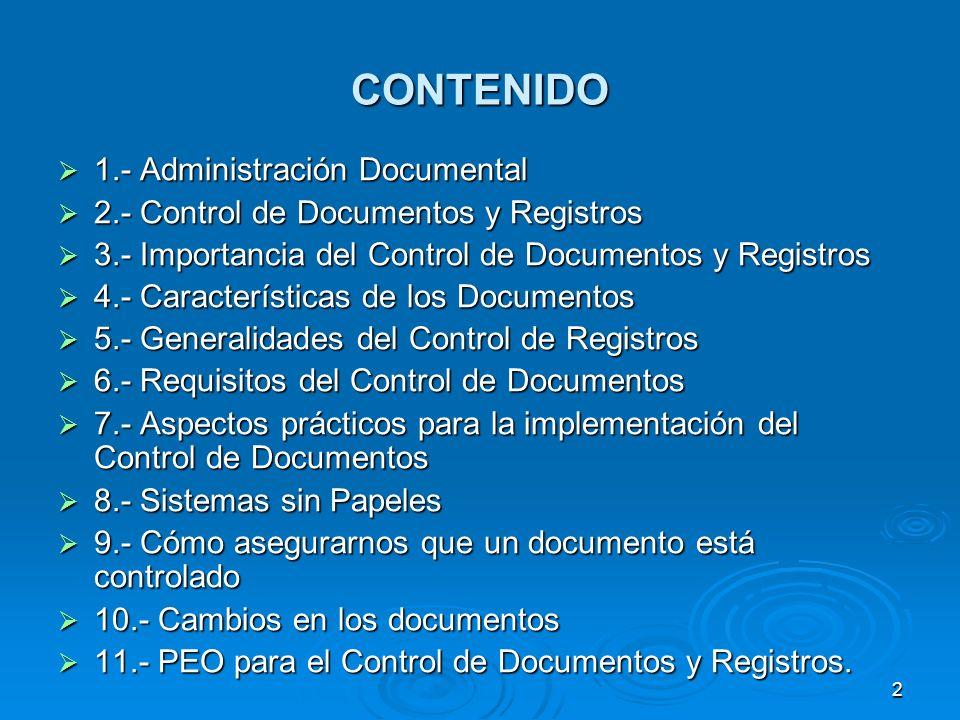 CONTENIDO 1.- Administración Documental
