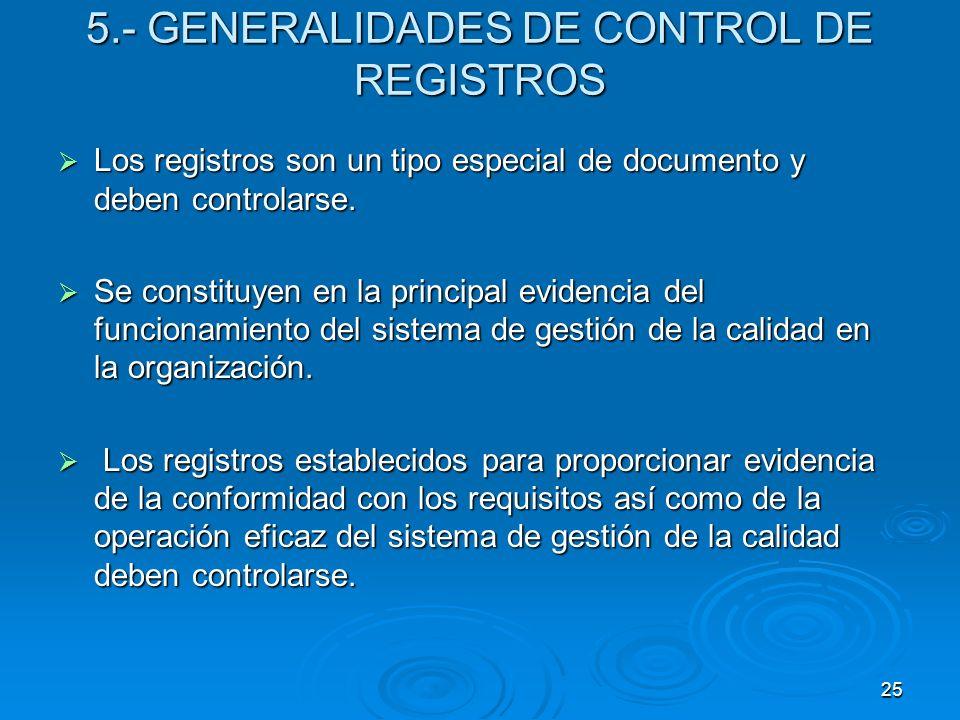 5.- GENERALIDADES DE CONTROL DE REGISTROS