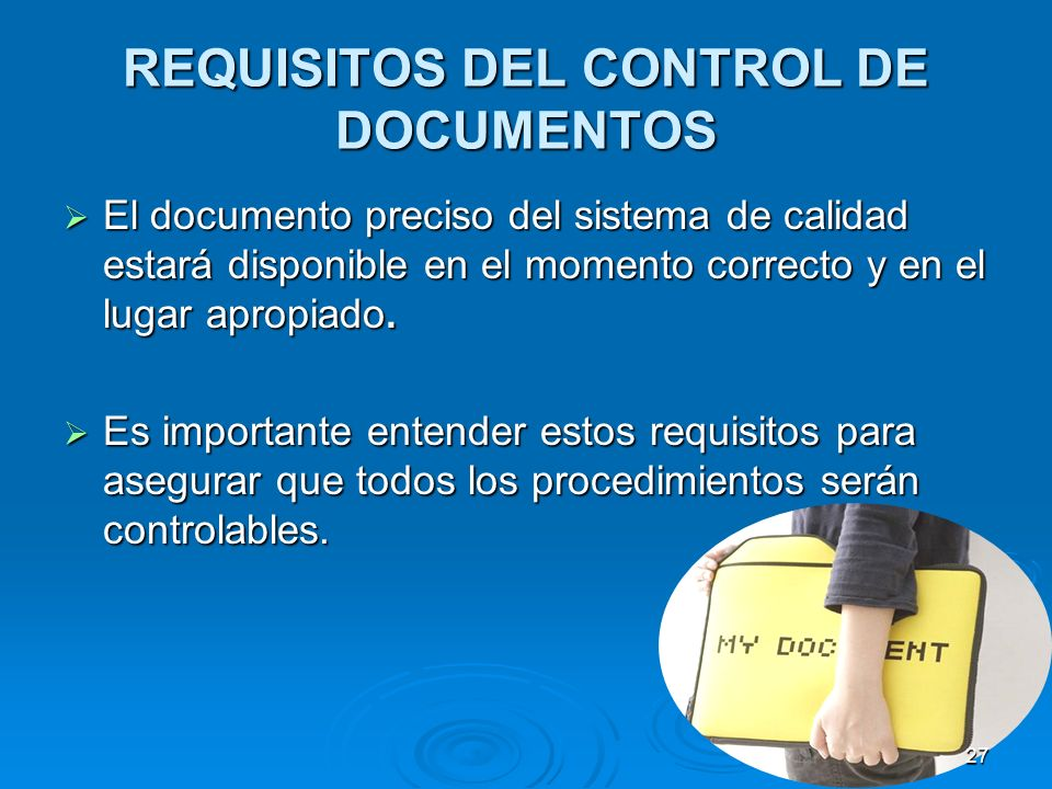 REQUISITOS DEL CONTROL DE DOCUMENTOS