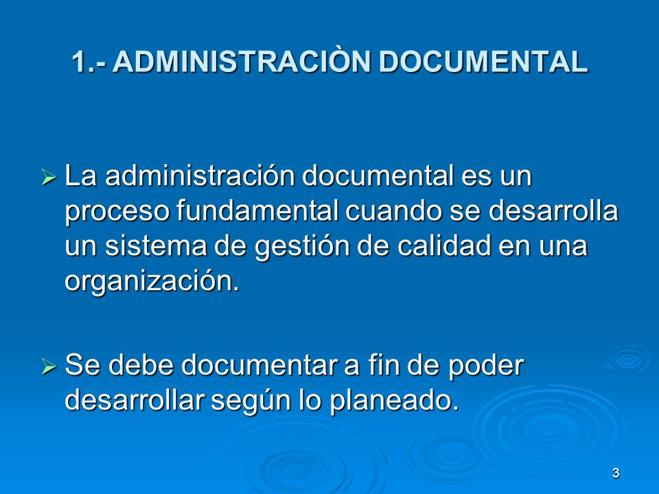 1.- ADMINISTRACIÒN DOCUMENTAL