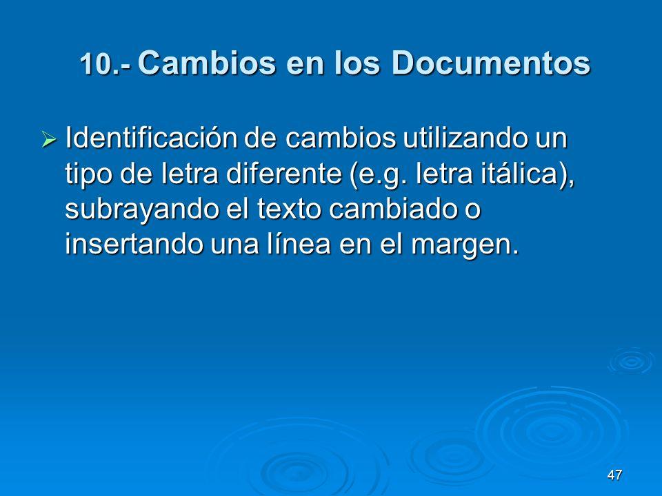 10.- Cambios en los Documentos