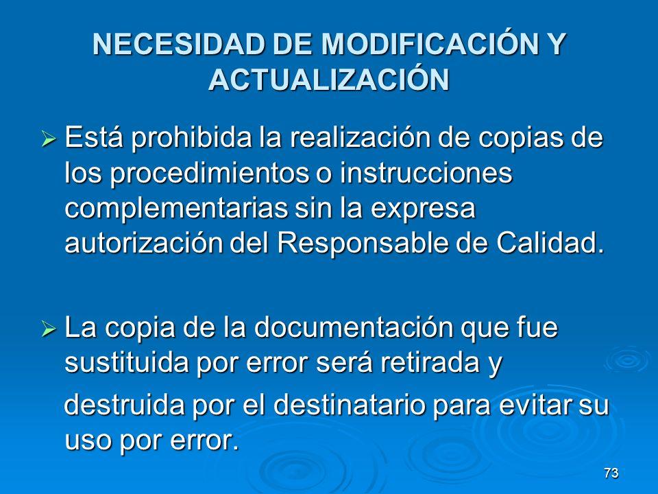 NECESIDAD DE MODIFICACIÓN Y ACTUALIZACIÓN