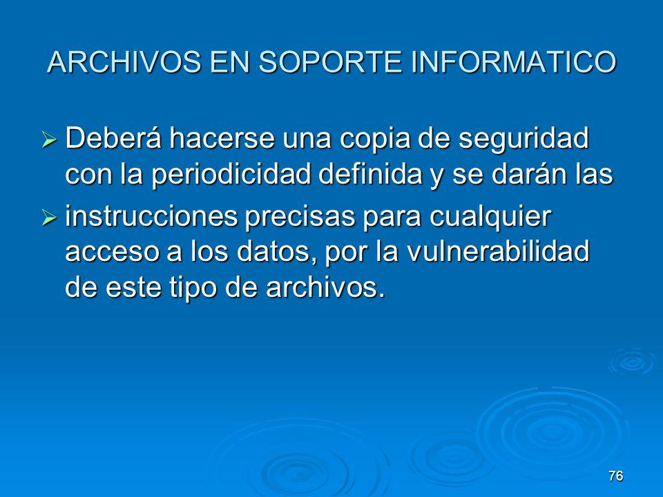 ARCHIVOS EN SOPORTE INFORMATICO