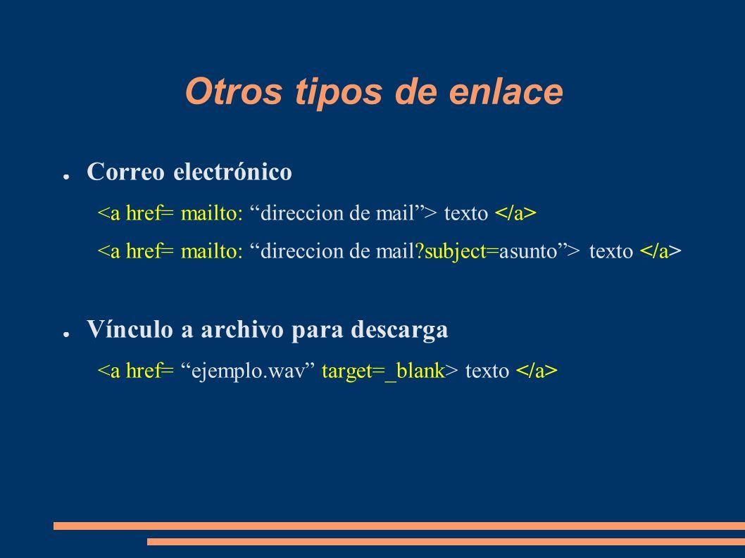 Otros tipos de enlace Correo electrónico