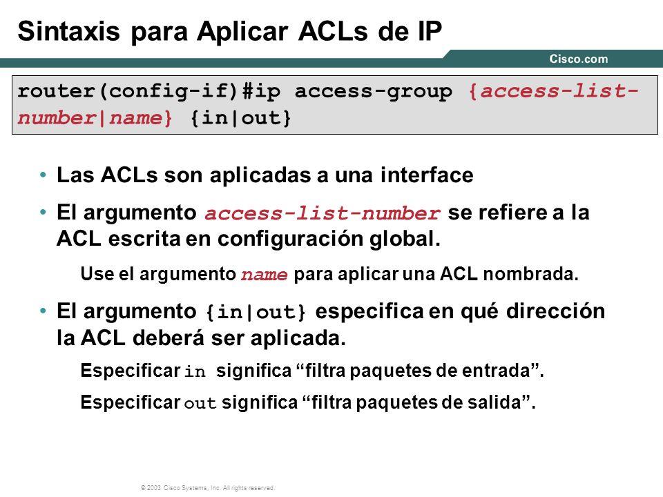 Sintaxis para Aplicar ACLs de IP