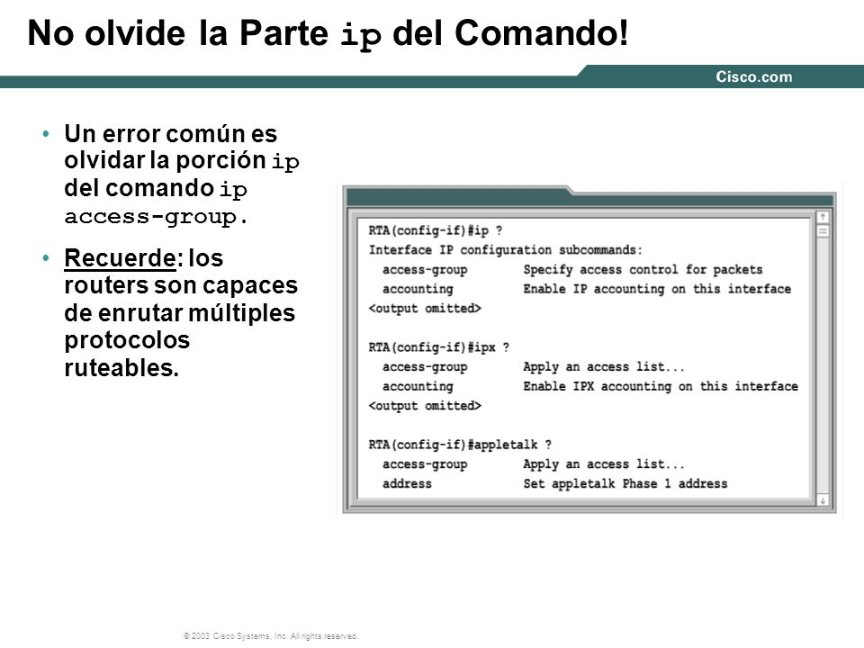 No olvide la Parte ip del Comando!