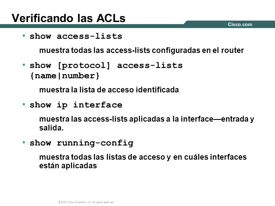 Verificando las ACLs show access-lists