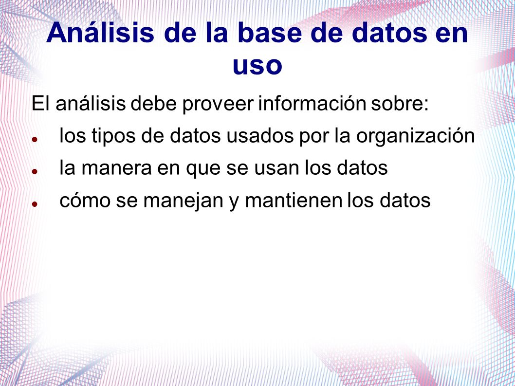 Análisis de la base de datos en uso