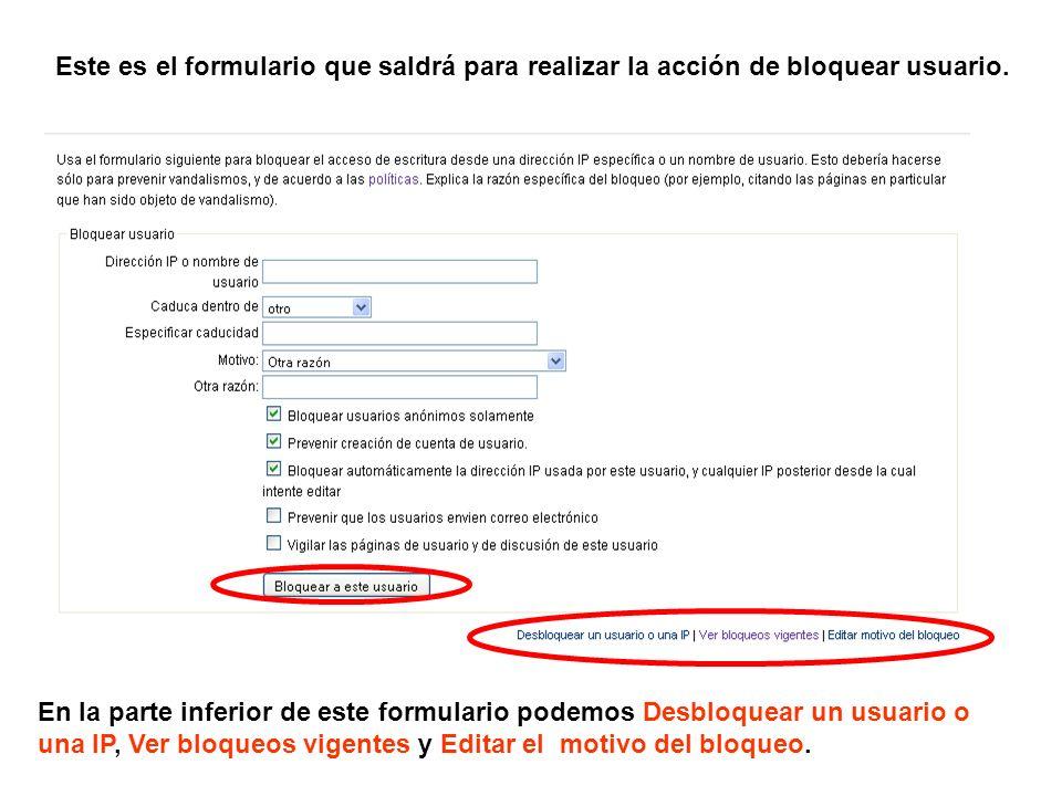 Este es el formulario que saldrá para realizar la acción de bloquear usuario.
