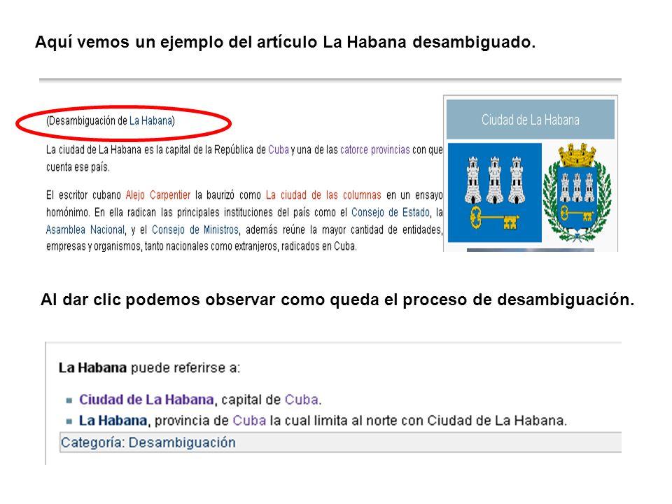 Aquí vemos un ejemplo del artículo La Habana desambiguado.