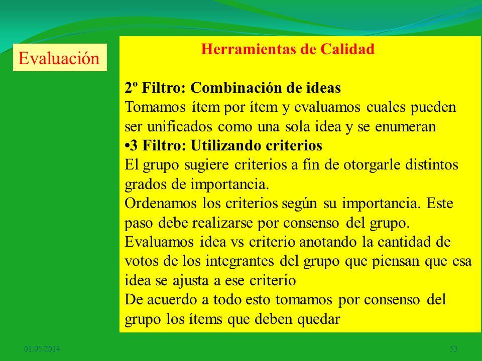 Evaluación Herramientas de Calidad 2º Filtro: Combinación de ideas