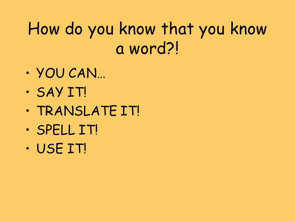 How do you know that you know a word !