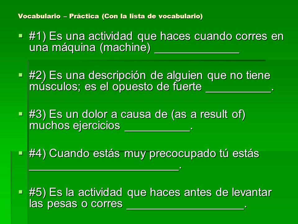 Vocabulario – Práctica (Con la lista de vocabulario)