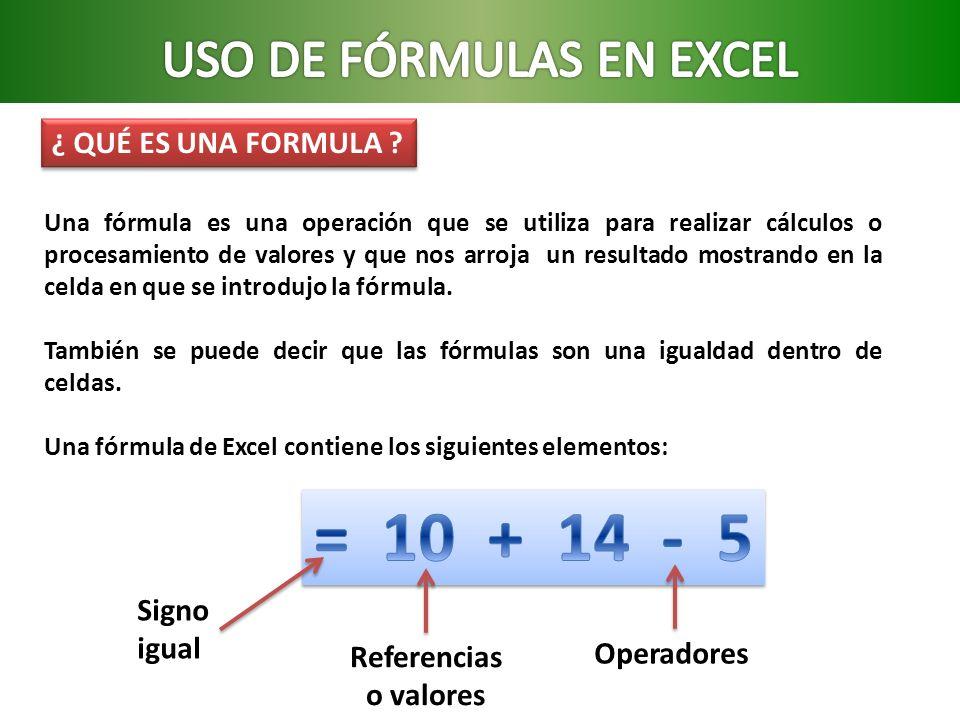 USO DE FÓRMULAS EN EXCEL