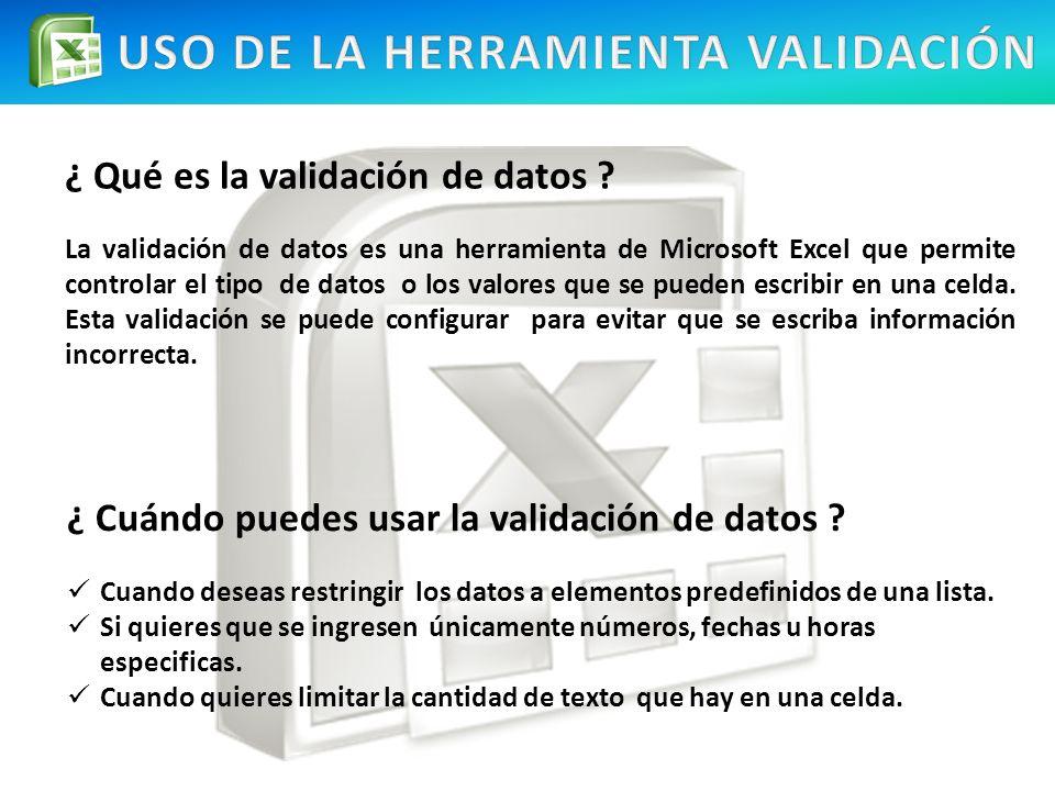 USO DE LA HERRAMIENTA VALIDACIÓN