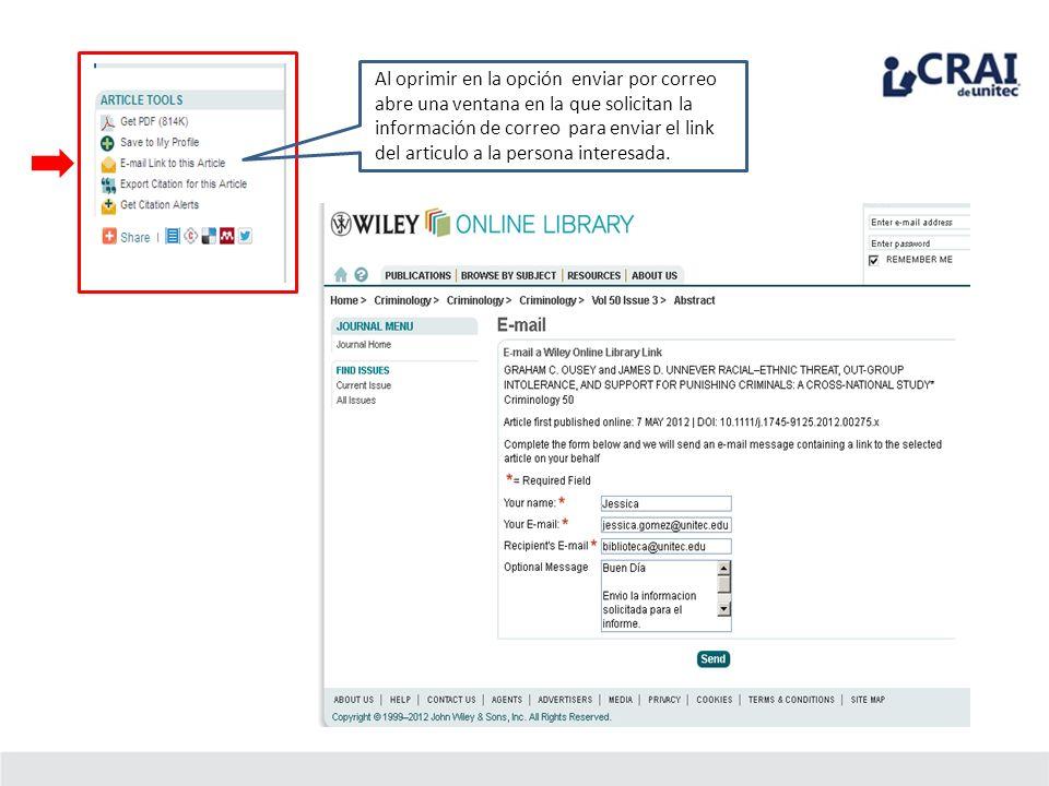 Al oprimir en la opción enviar por correo abre una ventana en la que solicitan la información de correo para enviar el link del articulo a la persona interesada.