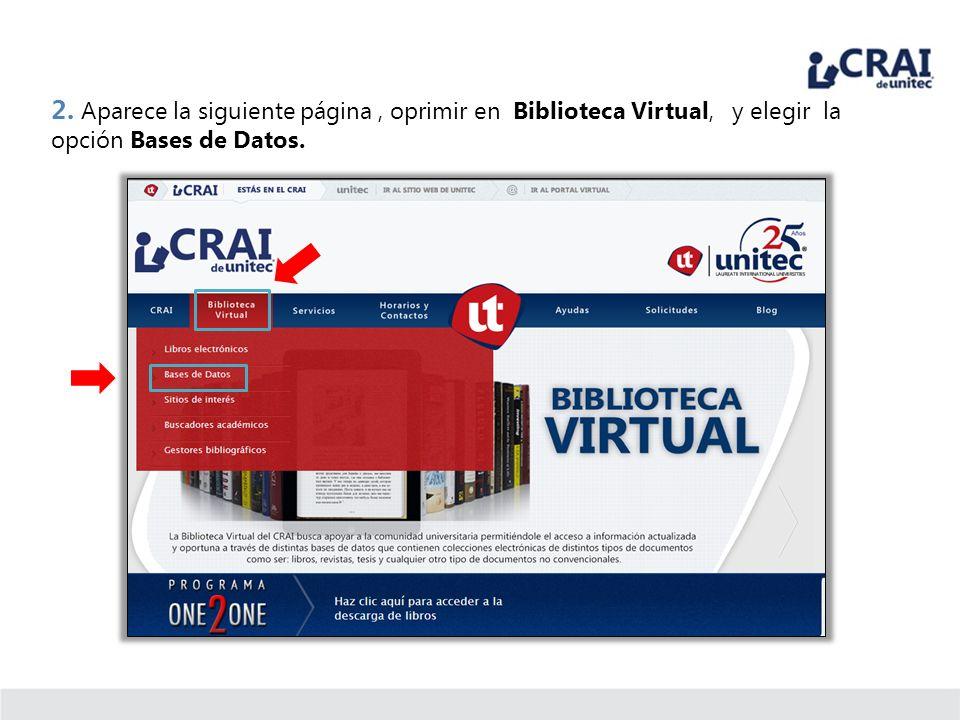 2. Aparece la siguiente página , oprimir en Biblioteca Virtual, y elegir la opción Bases de Datos.