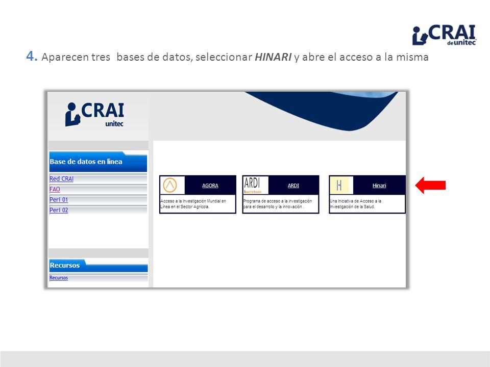 4. Aparecen tres bases de datos, seleccionar HINARI y abre el acceso a la misma