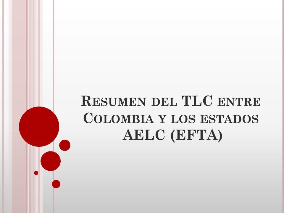 Resumen del TLC entre Colombia y los estados AELC (EFTA)