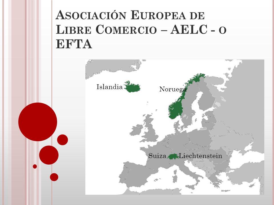 Asociación Europea de Libre Comercio – AELC - o EFTA
