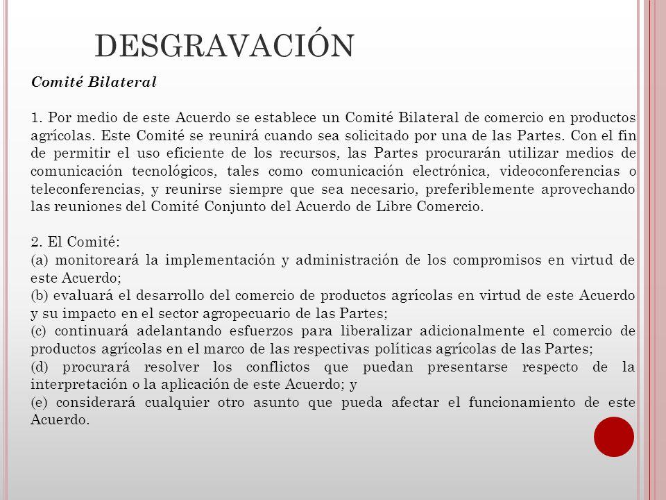 DESGRAVACIÓN Comité Bilateral