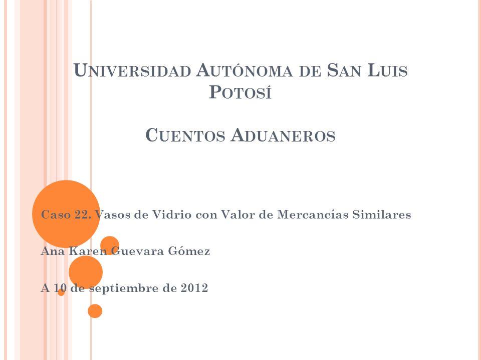 Universidad Autónoma de San Luis Potosí Cuentos Aduaneros