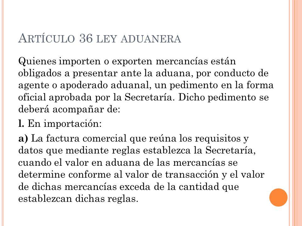 Artículo 36 ley aduanera