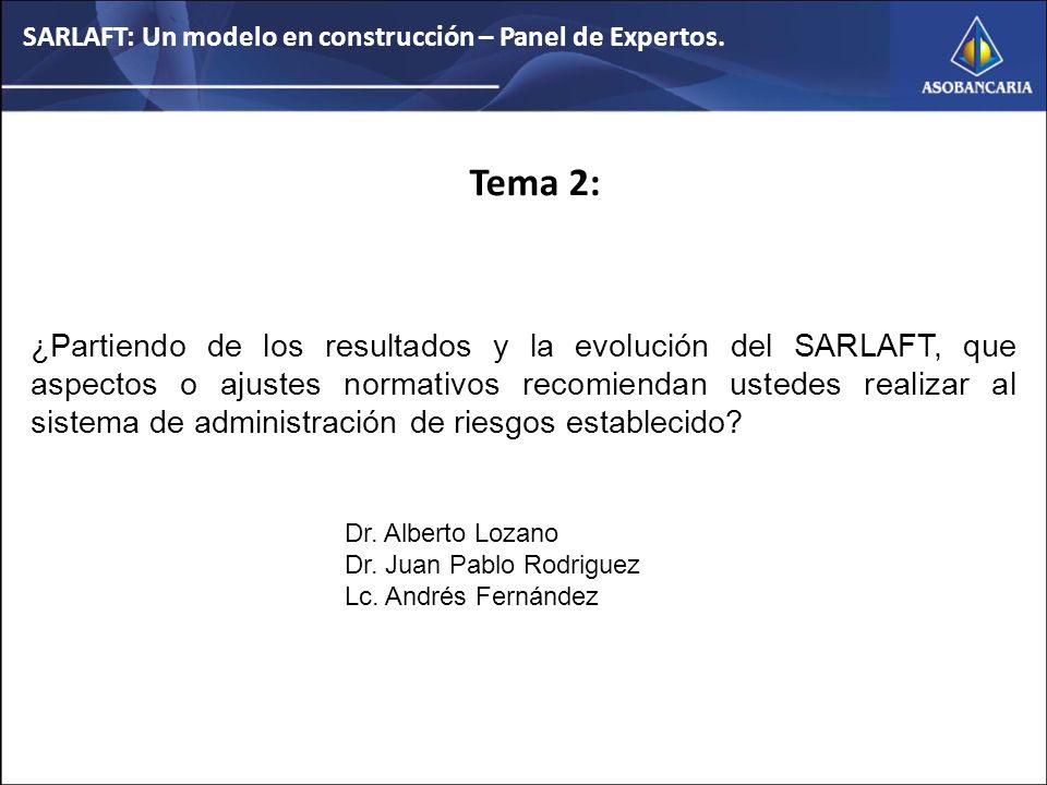 SARLAFT: Un modelo en construcción – Panel de Expertos.