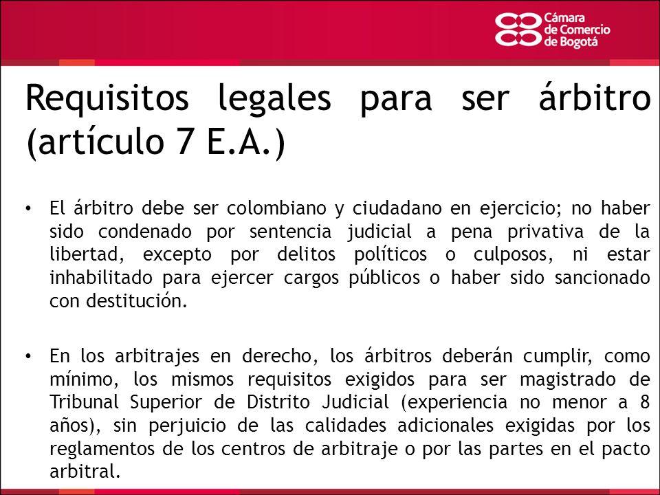 Requisitos legales para ser árbitro (artículo 7 E.A.)