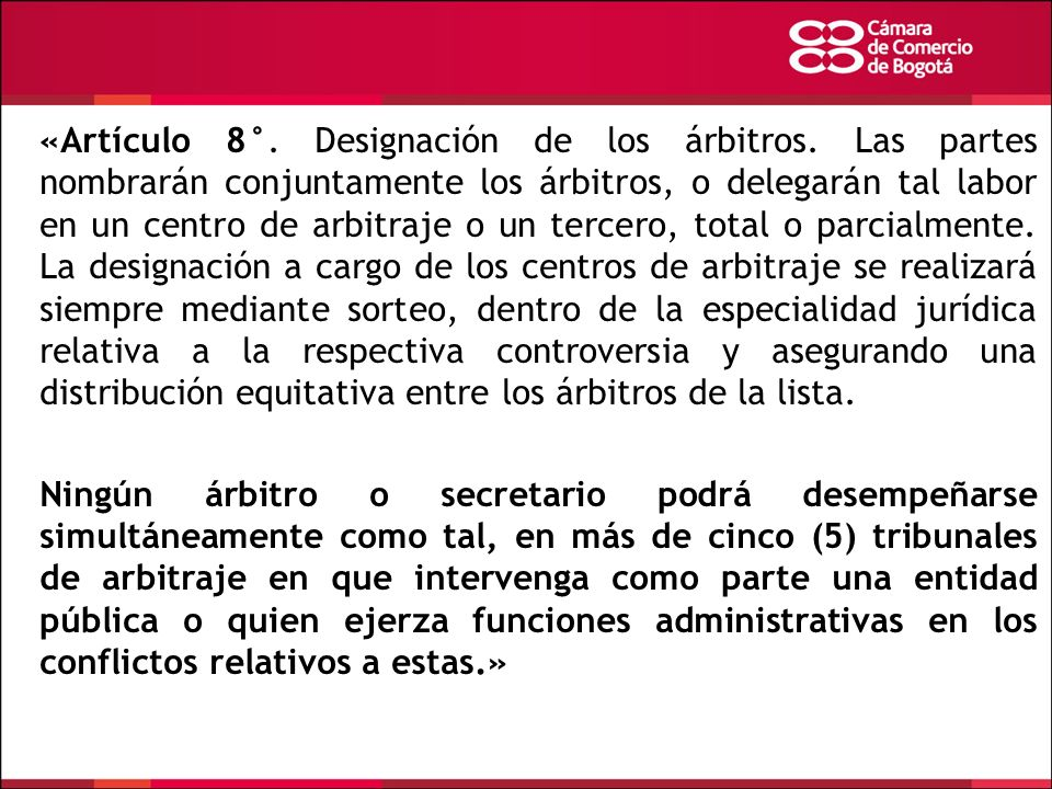 «Artículo 8°. Designación de los árbitros