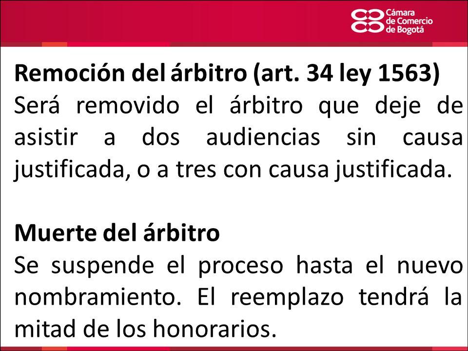 Remoción del árbitro (art. 34 ley 1563)