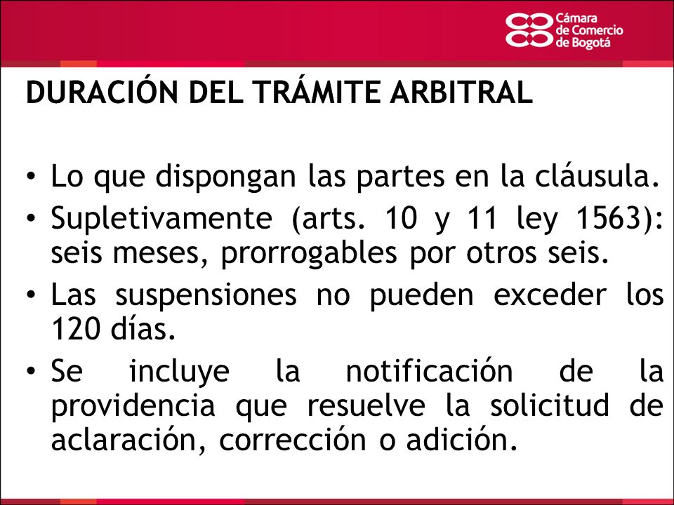 DURACIÓN DEL TRÁMITE ARBITRAL