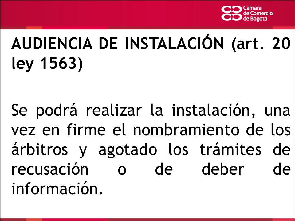 AUDIENCIA DE INSTALACIÓN (art. 20 ley 1563)
