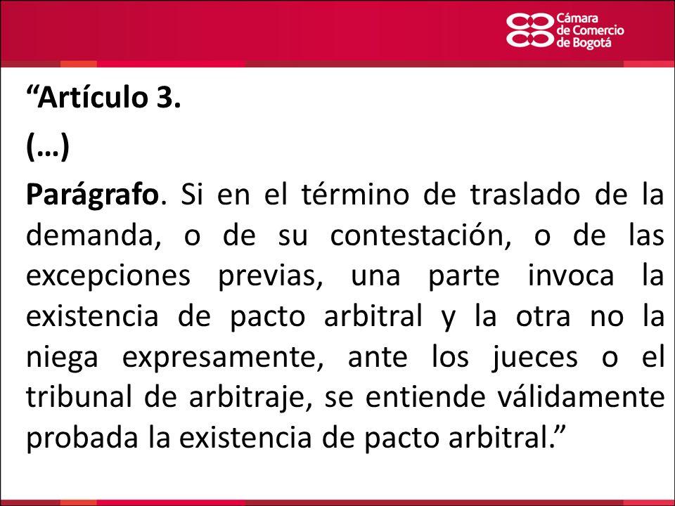 Artículo 3. (…)
