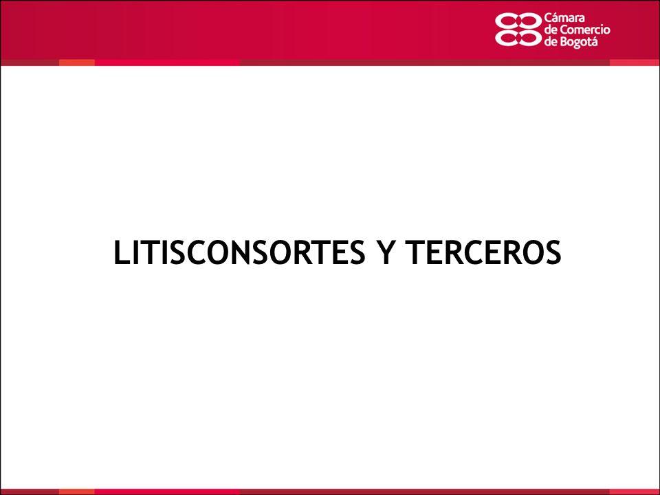 LITISCONSORTES Y TERCEROS