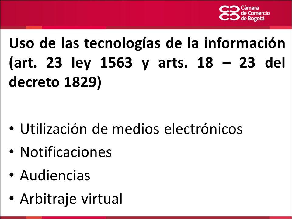 Uso de las tecnologías de la información (art. 23 ley 1563 y arts