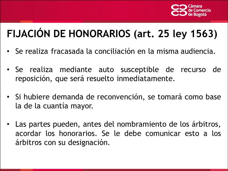 FIJACIÓN DE HONORARIOS (art. 25 ley 1563)