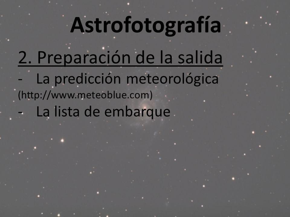 Astrofotografía 2. Preparación de la salida