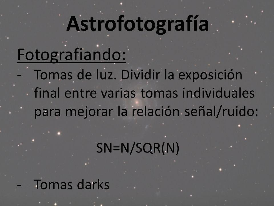 Astrofotografía Fotografiando: