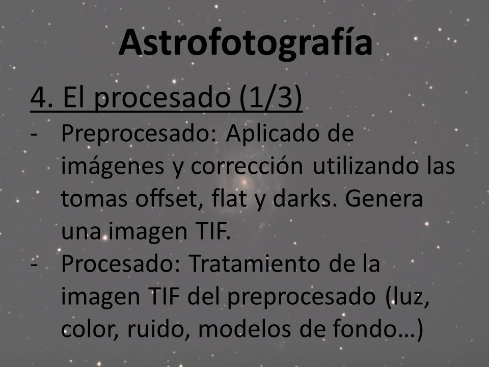 Astrofotografía 4. El procesado (1/3)