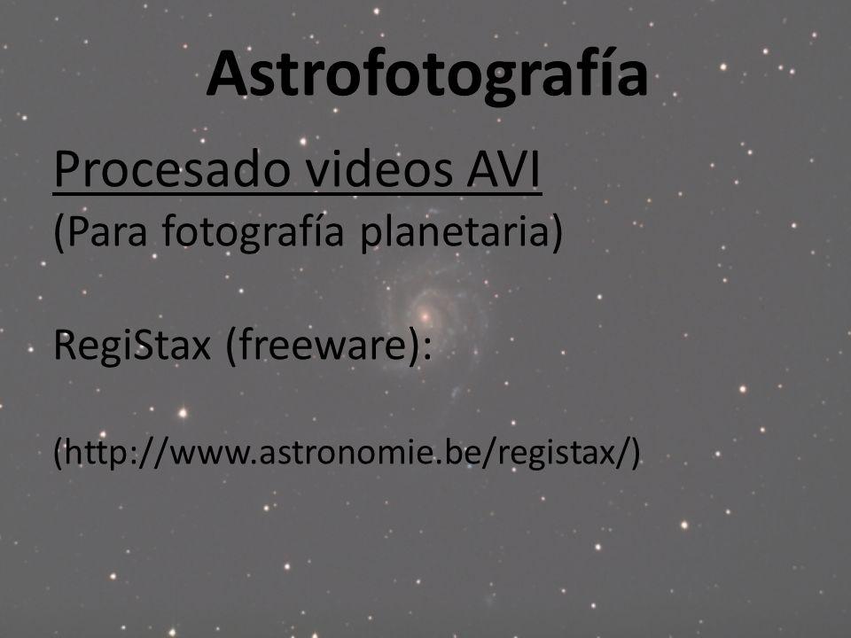 Astrofotografía Procesado videos AVI (Para fotografía planetaria)