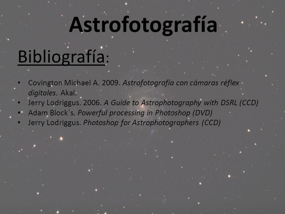 Astrofotografía Bibliografía: