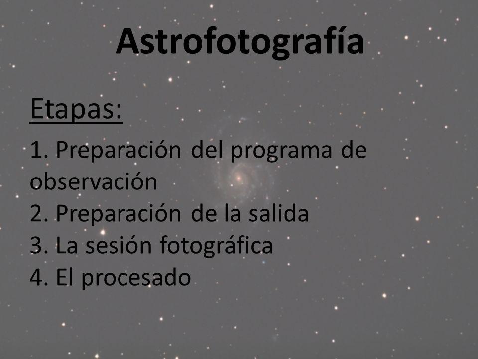 Astrofotografía Etapas: 1. Preparación del programa de observación