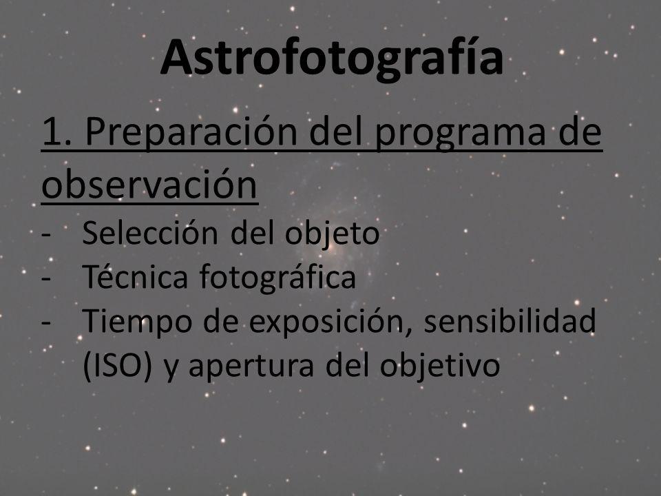Astrofotografía 1. Preparación del programa de observación