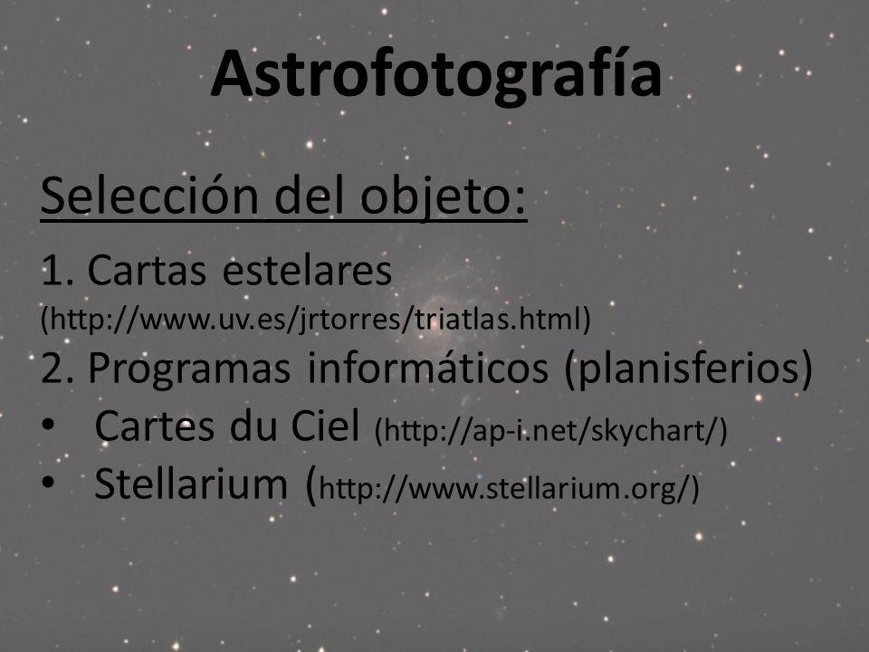 Astrofotografía Selección del objeto: