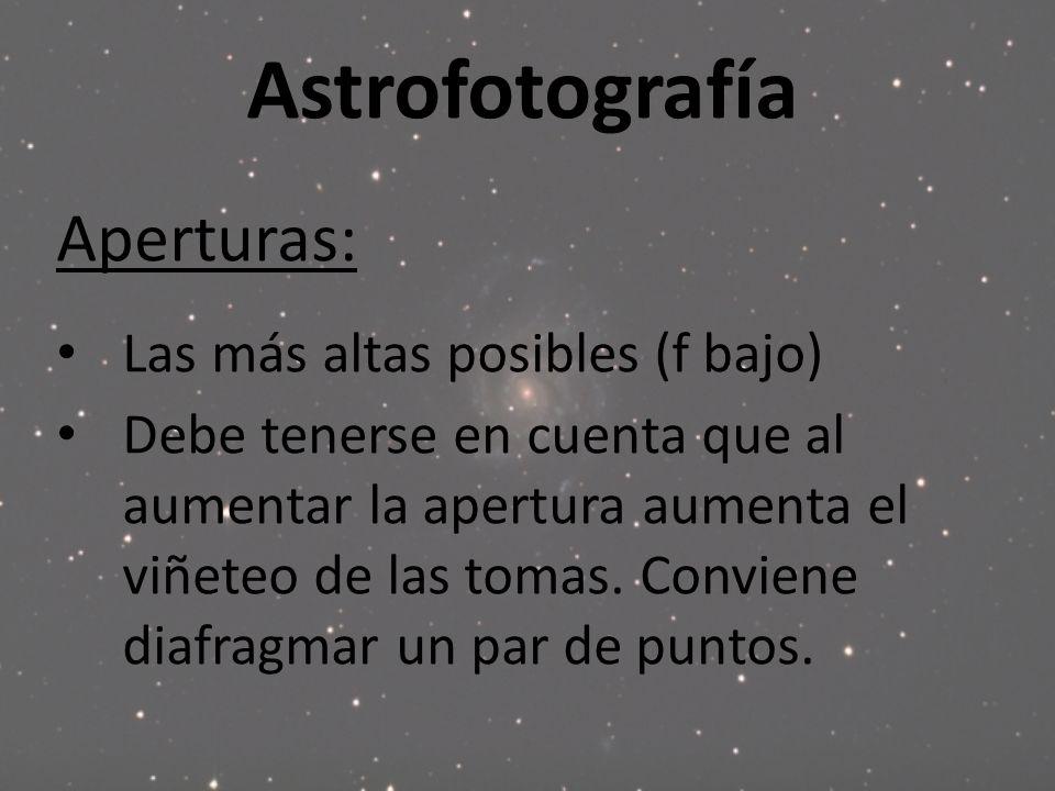 Astrofotografía Aperturas: Las más altas posibles (f bajo)