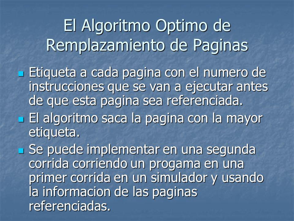 El Algoritmo Optimo de Remplazamiento de Paginas