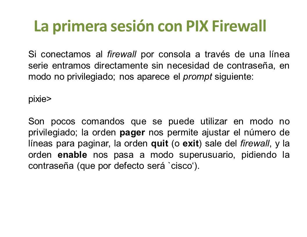 La primera sesión con PIX Firewall
