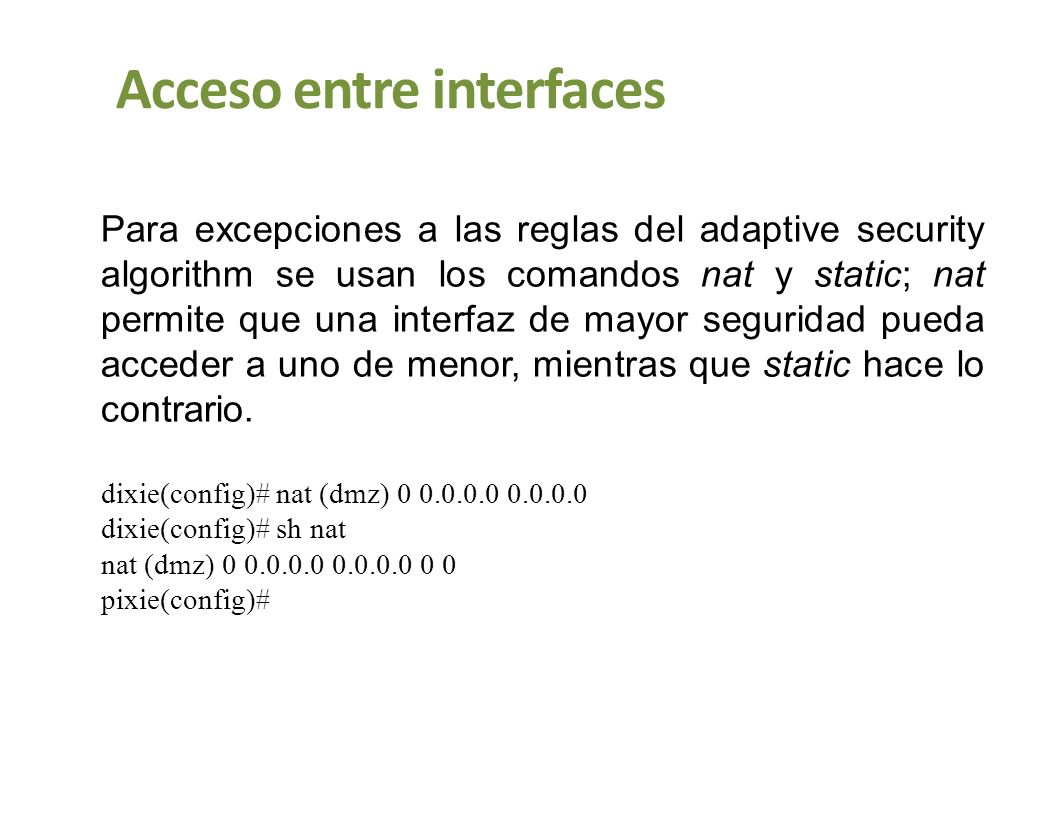 Acceso entre interfaces